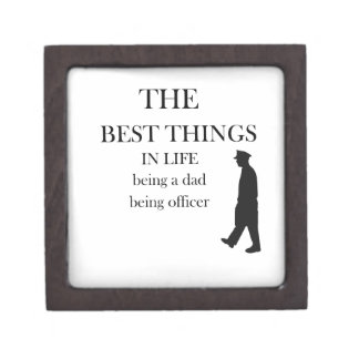 the best thing in life being a dad being officer keepsake box