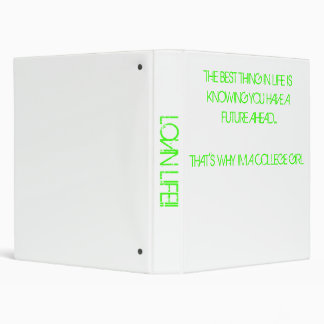 THE BEST THING IN LIFE IS KNOWING YOU HAVE A FU... 3 RING BINDER
