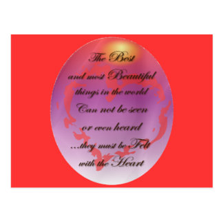 The Best things are Felt with the Heart Postcard