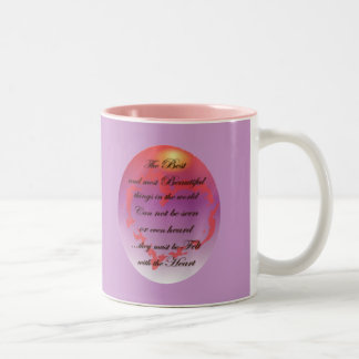 The Best things are Felt with the Heart Two-Tone Coffee Mug