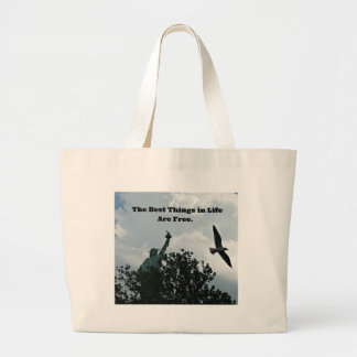 The Best Things in Life Are Free. Large Tote Bag