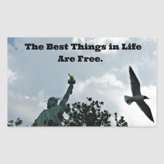 The Best Things in Life Are Free. Rectangular Sticker