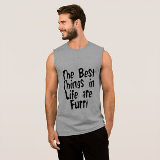 THE BEST THINGS IN LIFE ARE FURRY SLEEVELESS SHIRT