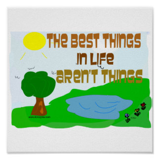 The Best Things in Life are . . . Poster