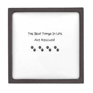 The Best Things In Life Are Rescued Jewelry Box