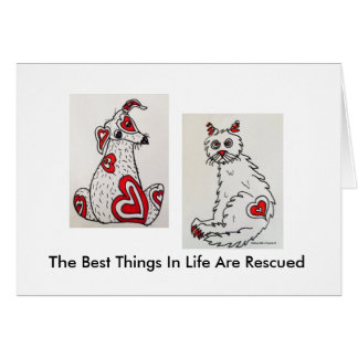 """The Best Things In Life Are Rescued"" Notecards Card"