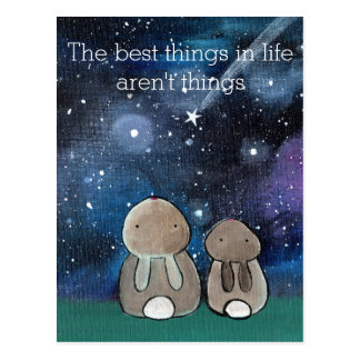 The Best Things in Life Aren't Things Bunny Rabbit Postcard