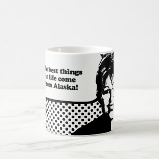 The best things in life come from Alaska Coffee Mug