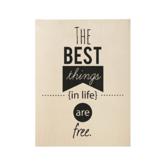The best things in life inspirational poster
