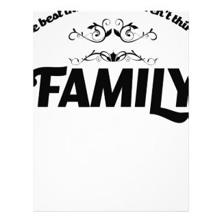 the best things in life is Family Letterhead