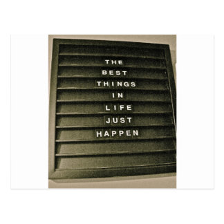 The Best things in life just happen Postcard