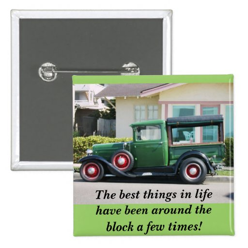 The best things in lifehave been around thebloc... 2 inch square button