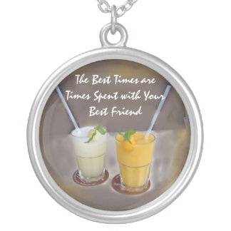 The Best Times are Times with Your Best Friend Round Pendant Necklace