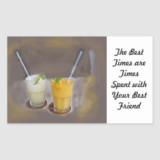 The Best Times are Times with Your Best Friend Rectangular Sticker