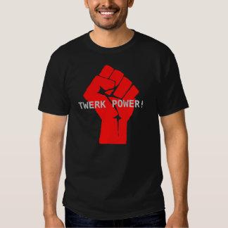 The Best Twerk Power Shirt Ever Made
