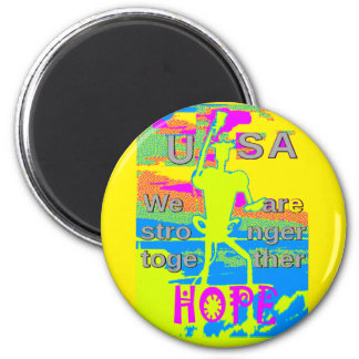 The Best USA Hope  Hillary Stronger Together 2 Inch Round Magnet