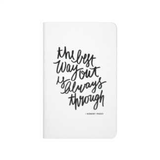 The Best Way Out Motivations Quote Brush Lettering Journal