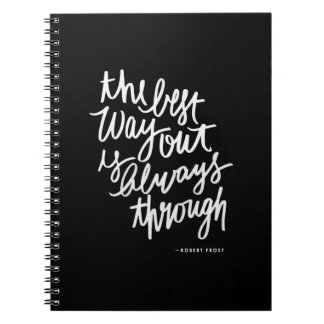 The Best Way Out Motivations Quote Brush Lettering Spiral Notebook