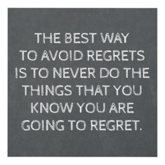 The Best Way to Avoid Regrets Panel Wall Art