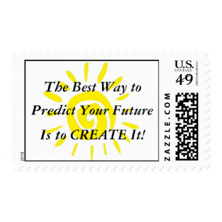 The Best Way to Predict Your Future is Create it! Postage Stamp
