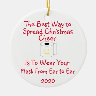 The Best Way to Spread Christmas Cheer Ceramic Ornament