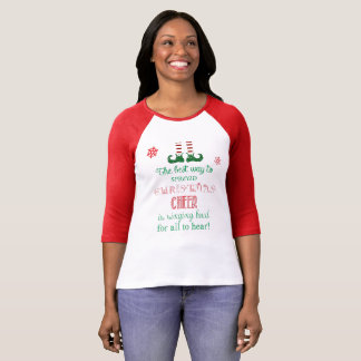 the best way to spread christmas cheer shirt