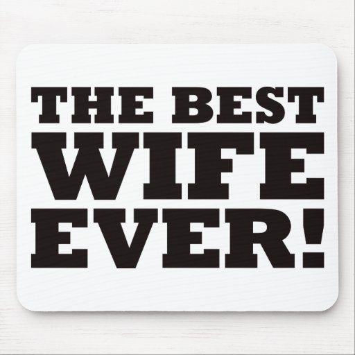 The Best Wife Ever Mouse Pad