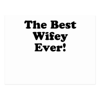The Best Wifey Ever Postcard