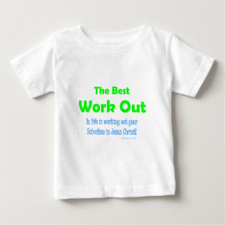 the best work out baby T-Shirt