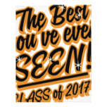 THE BEST YOU EVER SEEN CLASS OF 2017 LETTERHEAD