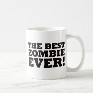 The Best Zombie Ever Coffee Mug