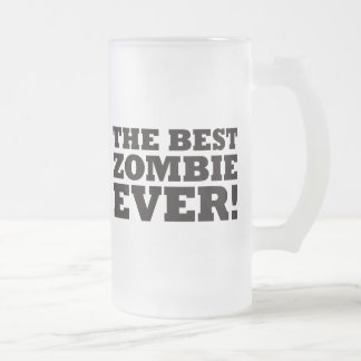 The Best Zombie Ever Mugs