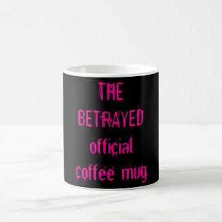 THE BETRAYED official coffee mug