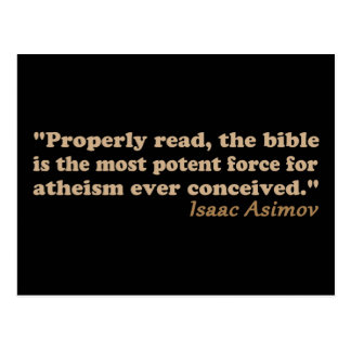 The Bible is a Potent Force for Atheism Postcard