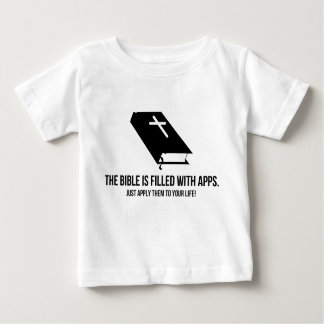 The Bible is Filled with Apps Baby T-Shirt