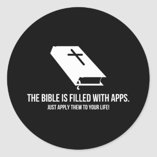 The Bible is Filled with Apps Classic Round Sticker