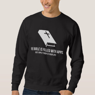 The Bible is Filled with Apps Sweatshirt