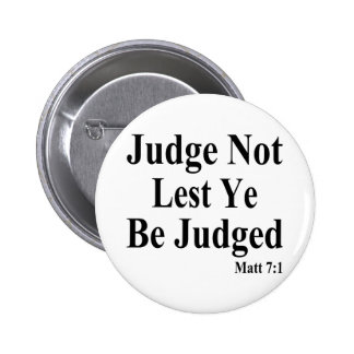 The Bible & Not Judging Others Button