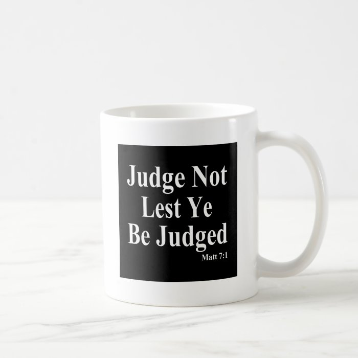 The Bible & Not Judging Others Coffee Mug