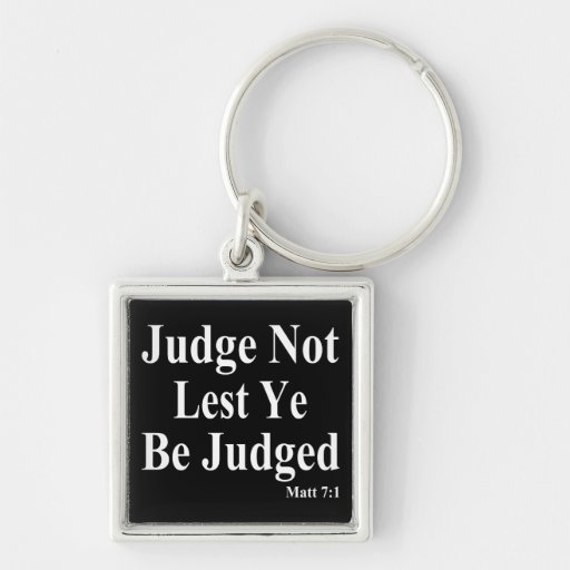 The Bible & Not Judging Others Keychains