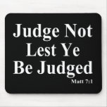 The Bible & Not Judging Others Mouse Pads