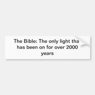 The Bible: The only light Bumper Sticker