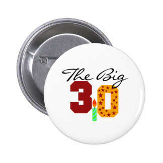 The Big 3-0 Pinback Button