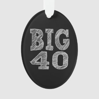The BIG 40 Fortieth Birthday Ornament