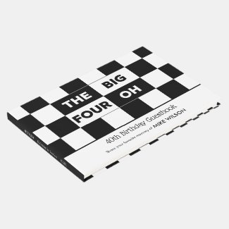 The Big 4 Oh Black White Checkered 40th Birthday Guest Book