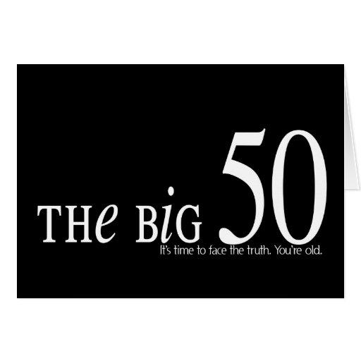 THE BIG 50 BIRTHDAY CARD