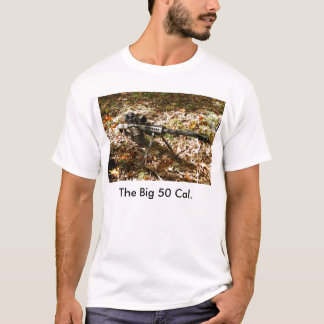 The Big 50 Cal. T-Shirt