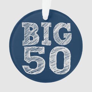 The BIG 50 Fiftieth Birthday Ornament