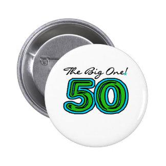 The Big 5-0 Pinback Button