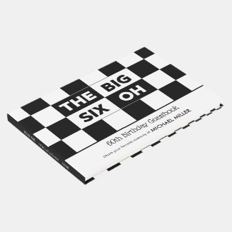 The Big 6 Oh Black White Checkered 60th Birthday Guest Book
